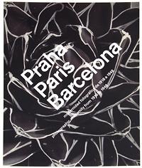 Praha, Paris, Barcelona: Modernidad Fotografica de 1918 a 1948