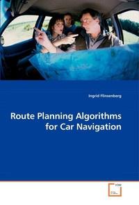 Route Planning Algorithms for Car Navigation