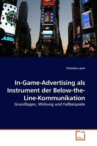 In-Game-Advertising als Instrument der Below-the-Line-Kommunikation