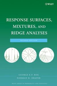 Response Surfaces, Mixtures, and Ridge Analyses