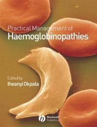 Practical Management of Haemoglobinopathies