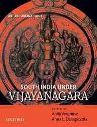 South India Under Vijayanagara: Art and Archaeology