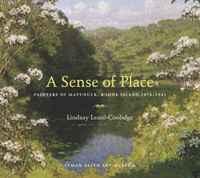 A Sense of Place: Painters of Matunuck, Rhode Island, 1873-1941