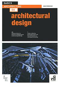 Basics Architecture: Architectural Design