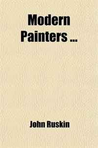 Modern Painters (Volume 4); Pt. 5. of Mountain Beauty