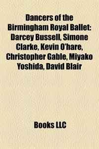 Dancers of the Birmingham Royal Ballet: Darcey Bussell, Simone Clarke, Kevin O'hare, Christopher Gable, Miyako Yoshida, David Blair