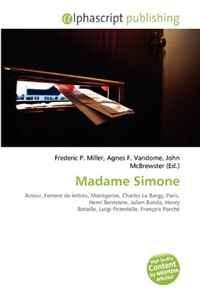 Madame Simone (French Edition)