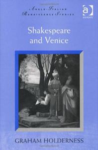 Shakespeare and Venice (Anglo-Italian Renaissance Studies)