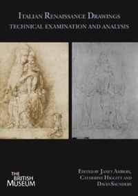 Italian Renaissance Drawings: Technical Examination and Analysis