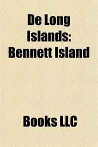 De Long Islands: Bennett Island, Henrietta Island, Zhokhov Island, Jeannette Island, George W. Delong, Vilkitsky Island