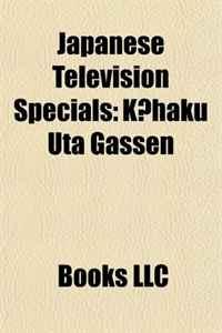 Japanese Television Specials: Kohaku Uta Gassen, Boshi, Hiroshima Showa 20 Nen 8 Gatsu Muika, Barefoot Gen, Hi No Sakana, M-1 Grand Prix