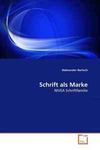 Schrift als Marke: NIVEA Schriftfamilie (German Edition)