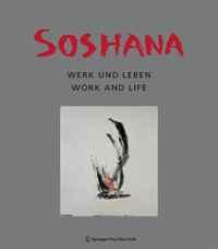 Soshana: Leben und Werk Life and Work (German and English Edition)