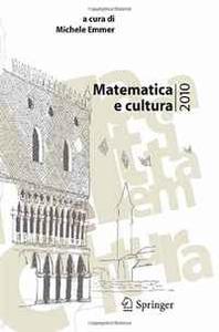 Matematica e cultura 2010 (Italian Edition)