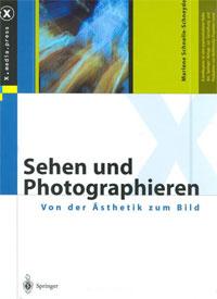 Sehen und Photographie: Asthetik und Bild (X.media.press) (German Edition)