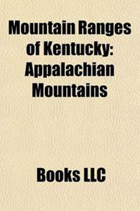 Mountain Ranges of Kentucky: Appalachian Mountains