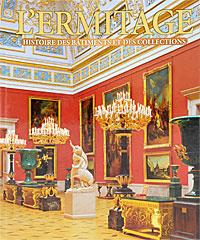 L'Ermitage: Historie des batiments et des collections