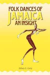 Folk Dances of Jamaica: An Insigh