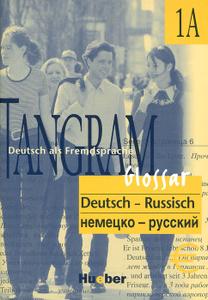 Glossar Deutsch-Russisch: Tangram 1 A / Словарь немецко-русский