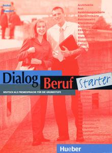 Dialog Beruf Starter - Level 10: Kursbuch