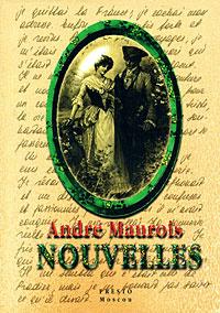 Andre Maurois: Nouvelles