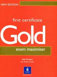 First Certificate Gold: Exam Maximiser