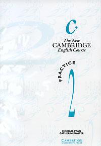 The New Cambridge English Course. Practice 2
