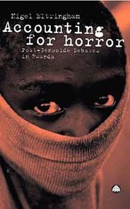 Accounting for Horror: Post-Genocide Debates in Rwanda