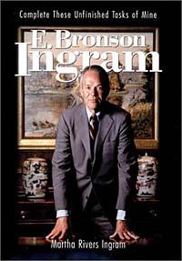 E. Bronson Ingram: Complete These Unfinished Tasks of Mine