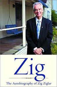Zig : Autiobiography by Ziglar