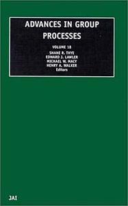 Advances in Group Processes, Volume 18