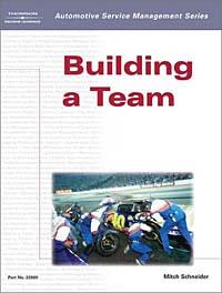 Building a Team (Automotive Service Management Series)