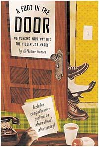 A Foot in the Door: Networking Your Way into the Hidden Job Market