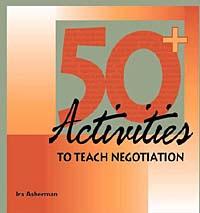 50+ Activities to Teach Negotiation