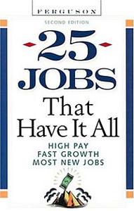 25 Jobs That Have It All (25 Jobs That Have It All)