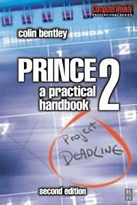 Prince 2 : A Practical Handbook