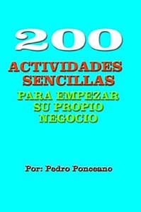 200 Actividades Sencillas Para Empezar Su Propio Negocio