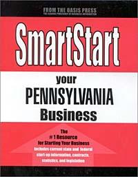 Smart Start Your Pennsylvania Business (Smartstart (Oasis Press))
