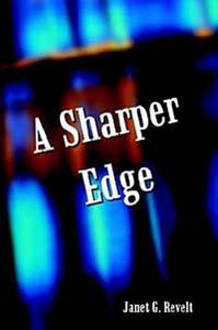 A Sharper Edge