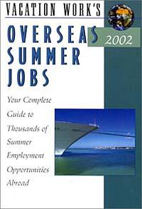 Peterson's Overseas Summer Jobs 2002 (Overseas Summer Jobs, 2002)