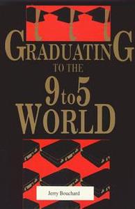 Graduating to the 9-5 World