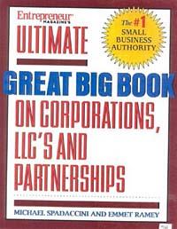 Ultimate Book of Forming Coprs, LLCs, Partnerships & Sold Proprietorships