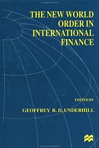 The New World Order in International Finance (International Political Economy Series)