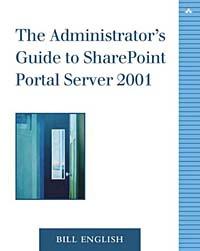 Administrator's Guide to SharePoint Portal Server 2001