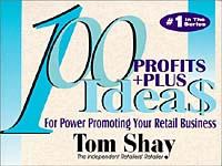 100 Profits+Plus Ideas for Power Promoting Your Retail Business
