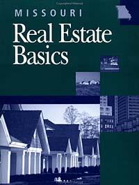 Missouri Real Estate Basics (Real Estate Basics)