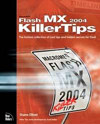 Macromedia Flash MX 2004 Killer Tips (Killer Tips)