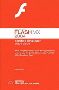 Macromedia Flash MX 2004 Certified Developer Study Guide