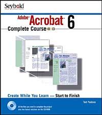 Adobe Acrobat 6 Complete Course