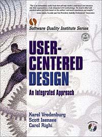 User-Centered Design: An Integrated Approach
